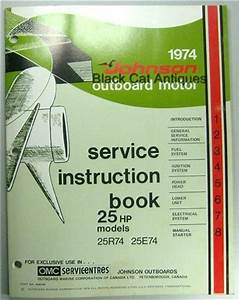 1974 Omc Johnson Outboard Motor Service Instruction Manual