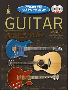 Complete Learn To Play Guitar Manual   Cds  Sheet Music