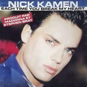Nick Kamen Each Time You Break My Heart
