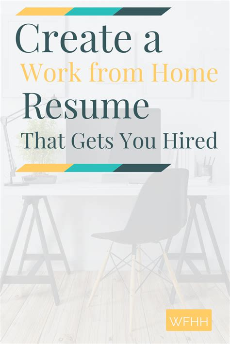 create a work from home resume that gets you hired work
