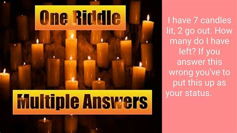 I Have 7 Candles Lit 2 Blew Out How Many Candles Do I Have Left  7 Candles Lit Riddle Youtube