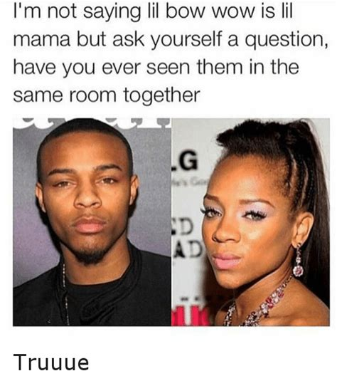 Lil Mama Memes - i m not saying lil bow wow is lil mama but ask yourself a question have you ever seen them in