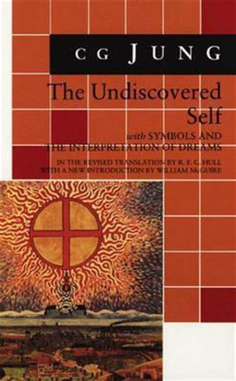 undiscovered selfsymbols   interpretation  dreams  cg jung reviews