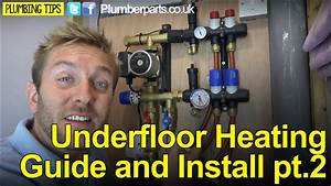 Underfloor Heating Guide And Install Part 2