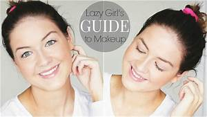 Lazy Girl's Guide to Makeup - YouTube