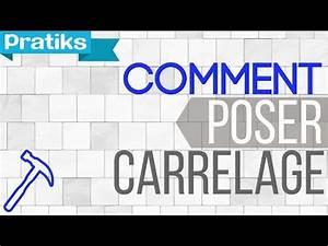 Comment Poser Du Carrelage : comment poser du carrelage 2 4 la pose youtube ~ Dailycaller-alerts.com Idées de Décoration