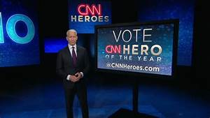 CNN Announces Top 10 Heroes Of 2013