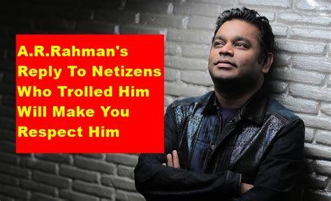 A.r. Rahman's Humble Reply To Those Who Trolled Him For