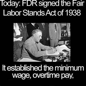Today in labor history: Fair Labor Standards Act signed by ...