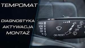 Jak Wyposa U017cy U0107 Auto W Tempomat  Monta U017c  Aktywacja Oraz Diagnostyka  Vw    Seat    Skoda    Audi