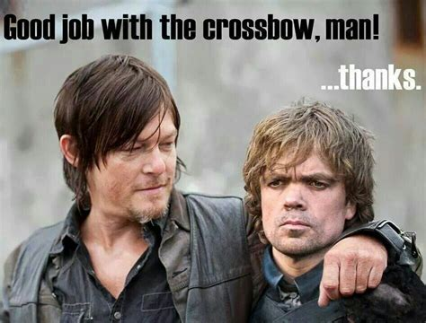 Crossbow Guys! The Walking Dead And Game Of Thrones