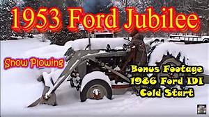 Snow Plowing The Driveway With The 53 Ford Jubilee And