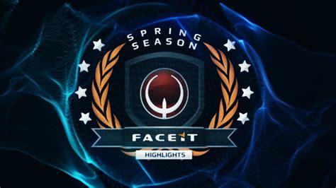 faceit spring season championship    youtube