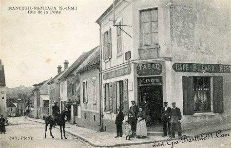 nanteuil les meaux rue de la poste cartes postales anciennes