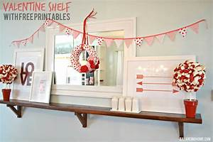 Valentine Mantle Shelf With Printables DIY Projects