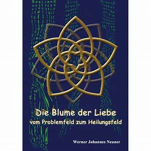 Blume Der Liebe : die blume der liebe schirner onlineshop ~ Whattoseeinmadrid.com Haus und Dekorationen