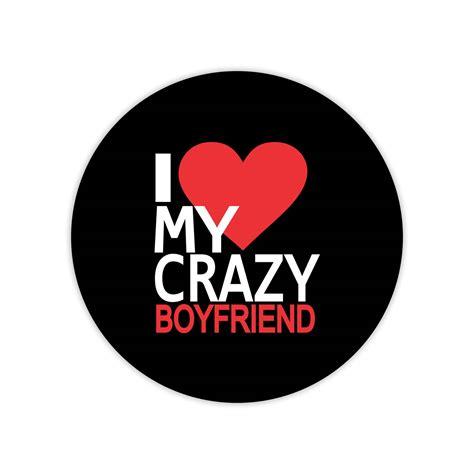 I Love My Crazy Boyfriend Coffee Mugs With Coasters
