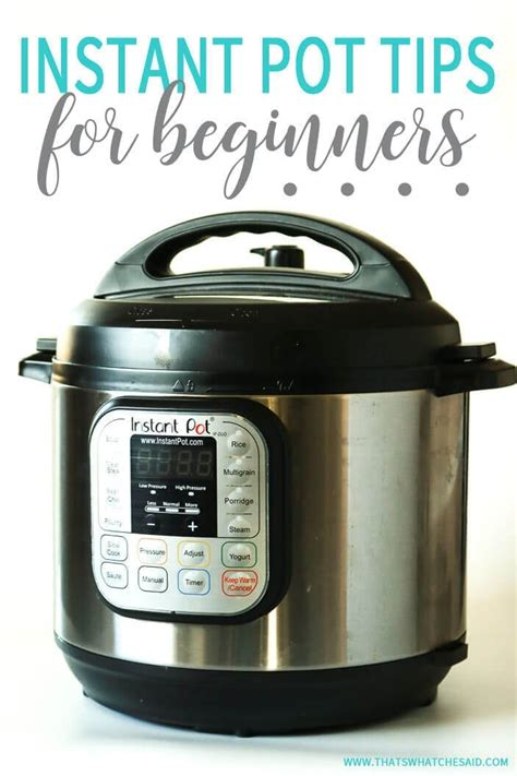 Instant Pot Tips For Beginners  Instant Pot Basics That