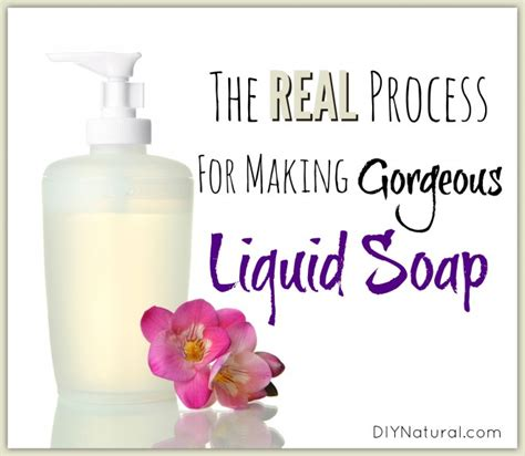 how to make liquid soap how to make liquid soap that is natural and amazing