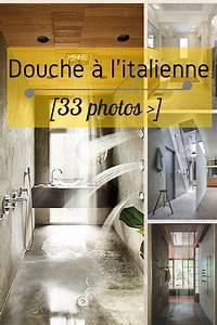 Douche à L Italienne : douche italienne 33 photos de douches ouvertes ~ Dailycaller-alerts.com Idées de Décoration