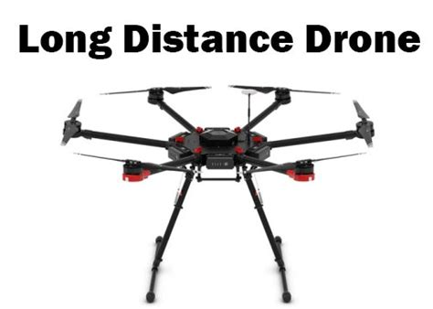 long distance drone  drones