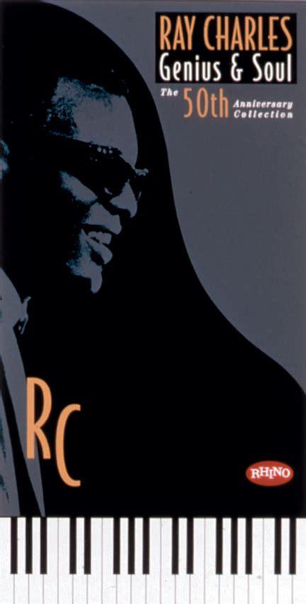 ray charles genius soul   anniversary