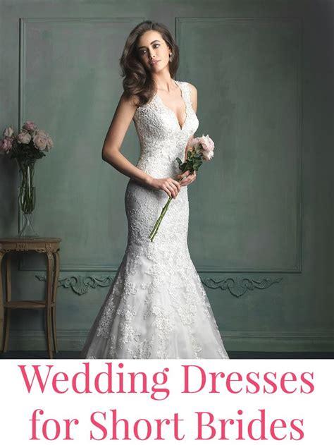 Wedding Dresses For Short Brides Short Bride Wedding