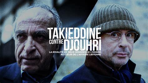 Takieddine contre Djouhri : La rivalité de deux hommes de ...