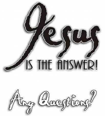 Jesus Answer Answers Quotes Believe Really Quotesgram