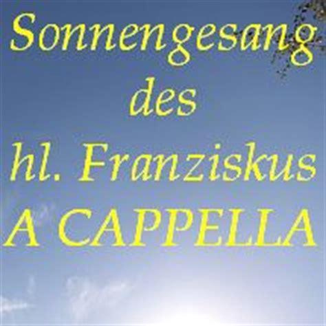 sonnengesang des hl franziskus ein werk fuer chor