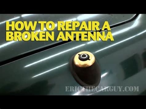 How To Repair A Broken Car Antenna Ericthecarguy  Youtube. Model A 2 Door Sedan For Sale. 8 Panel Door. Louis Doors. Rollup Doors. California Garage Plans. Jeep Wrangler Sahara 4 Door. Garage Closets. Dutch Door With Screen