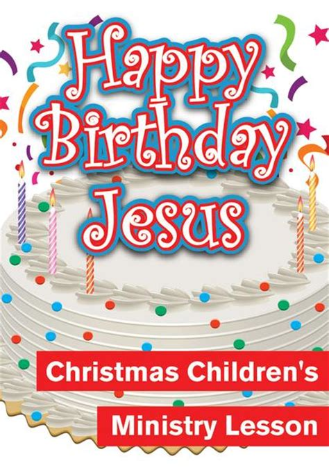 christmas baby jesus party for kids happy birthday jesus children s ministry deals