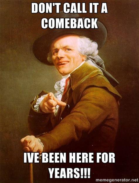 Comeback Memes - funny comeback memes 28 images 17 best ideas about funny comeback memes on pinterest good