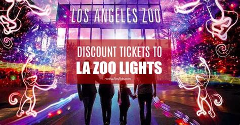 los angeles zoo discount tickets la zoo lights 9 any tots