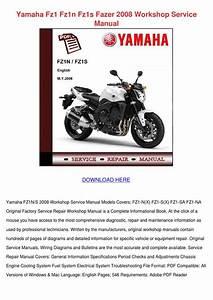 Yamaha Fz1 Fz1n Fz1s Fazer 2008 Workshop Serv By