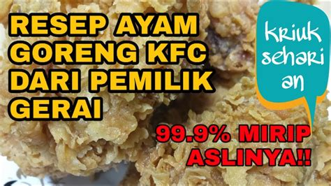 Kentang bisa menjadi salah satu masakan yang disukai banyak orang. Resep ayam goreng ala KFC kriuk krispi tahan lama - YouTube