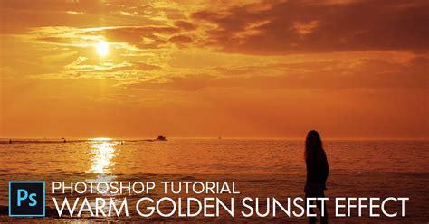 Warm Golden by Photoshop Warm Golden Sunset Effect