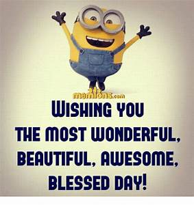 WISHING YOU THE MOST WONDERFUL BEAUTIFUL AWESOME BLESSED