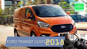 Ford Transit Custom 2018 Preis : 2018 ford transit custom new performance youtube ~ Jslefanu.com Haus und Dekorationen