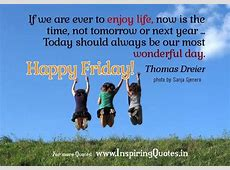 Friday Morning Quotes – Happy Friday Wishes, Message