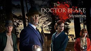 Doctor Blake Mysteries Renewed/Revived For Season 6 By ...