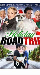 Holiday Road Trip (TV Movie 2013) - Full Cast & Crew - IMDb