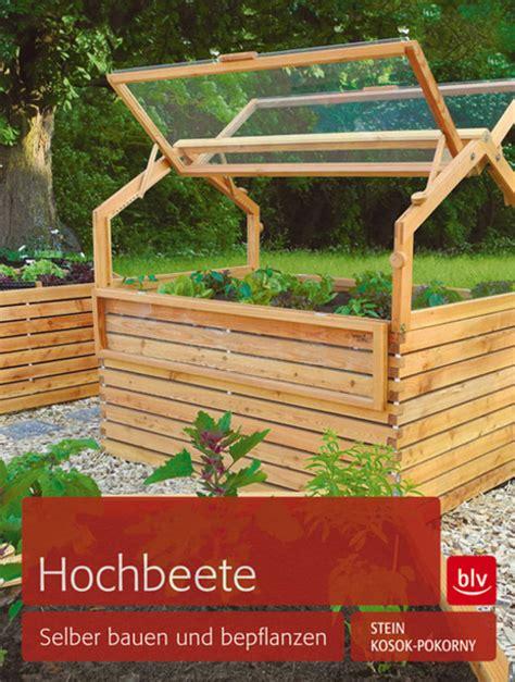 Garten Hochbeete Selber Bauen by Hochbeete Selber Bauen Und Bepflanzen Gartenfrosch
