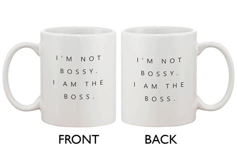 Our premium mugs are made with high quality, excellent durability and a perfect way for you to warm up the morning drinking your favorite coffee, tea and beverage. I'm Not Bossy, I Am the Boss Mug- Funny 11 oz Coffee Mug Cup Gift - Walmart.com - Walmart.com