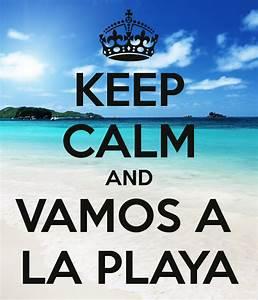 Vamos A La Playa : keep calm and vamos a la playa poster yanet keep calm o matic ~ Orissabook.com Haus und Dekorationen
