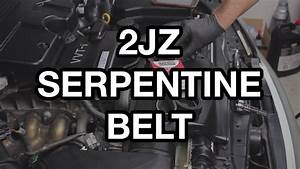 2jz-ge  Gte Serpentine Belt Change