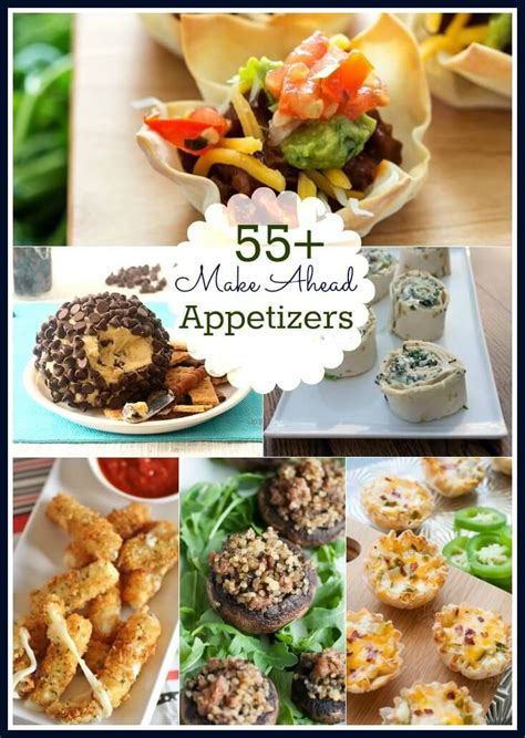 55 make ahead appetizers roundup perfect for the