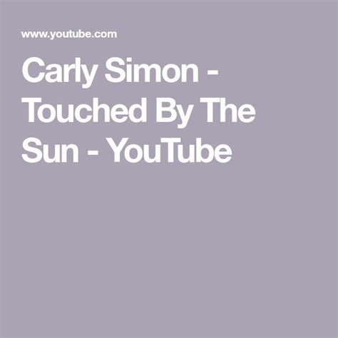 Carly Simon - Touched By The Sun - YouTube in 2020   Carly ...