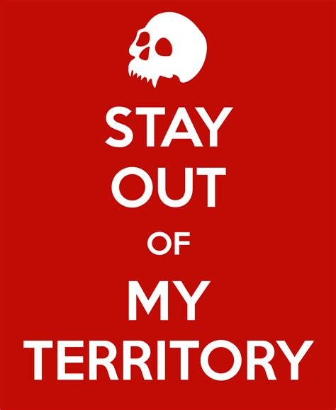 Stay Out Of My Territory Poster  Sid  Keep Calmomatic. Country Kitchen Bath Nc. Modern Handleless Kitchens. Modern Kitchen Ideas Images. Country Kitchen Lighting Ideas Pictures. Cook Country Test Kitchen. Kitchens With Red Walls. Kitchen Cabinet Organizing Systems. Organizing Under Kitchen Sink