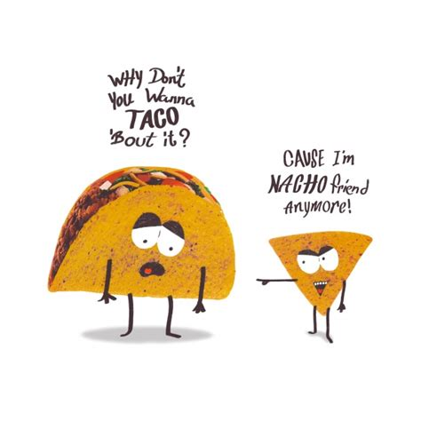 why don 39 t you wanna taco bout it search tacos
